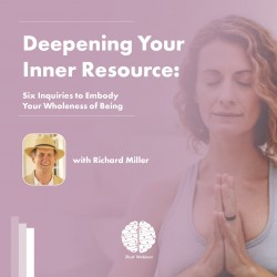 Deepening your Inner Resource