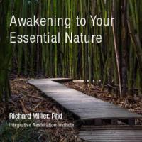 Awakening to Your Essential Nature