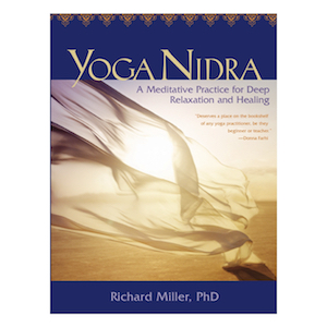 Yoga Nidra Book by Richard Miller